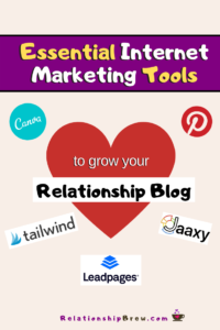 Internet Marketing Tools to Grow Your Relationship Blog