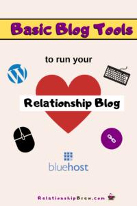 Basic Blog Tools to Run Your Relationship Blog