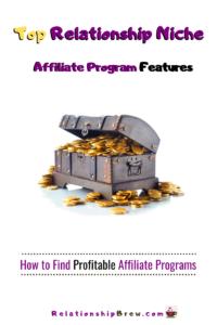 Top Relationship Niche Affiliate Program Features